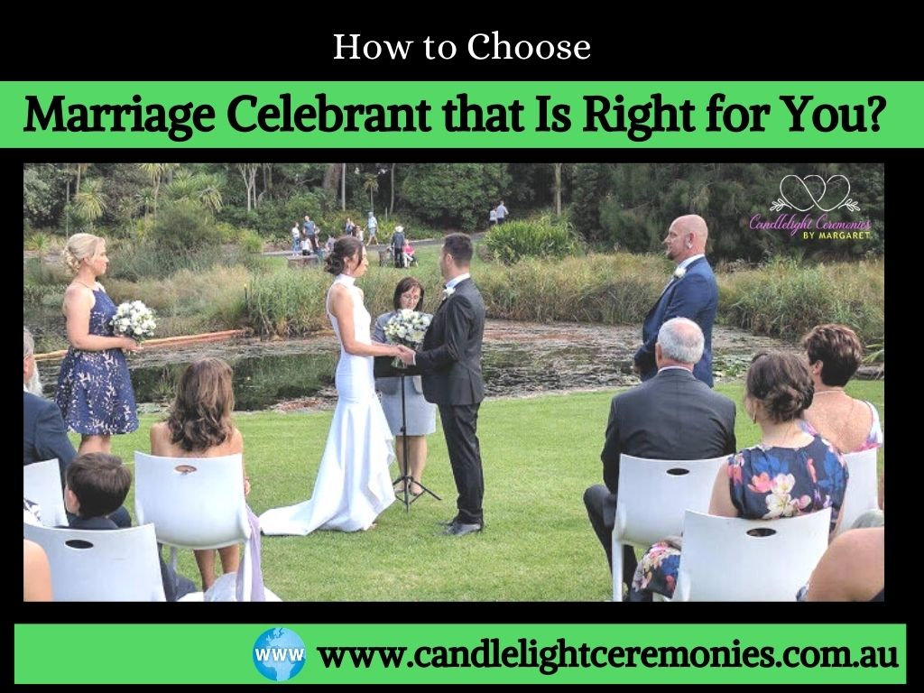 How to Choose a Marriage Celebrant That Is Right for You?